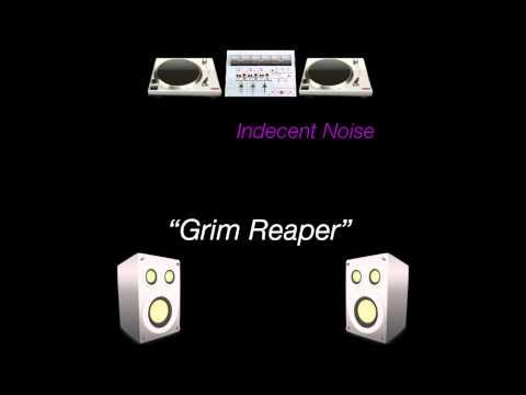 Indecent Noise - Grim Reaper (Original Mix)