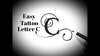 How to draw C letter tattoo designs Fancy letters Tattoo lettering alphabet designs tutorial easy
