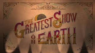 The Greatest Show On Earth | Easter