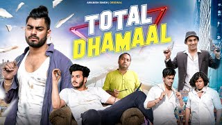 TOTAL DHAMAAL PART -1 | Holi Special | Awanish Singh