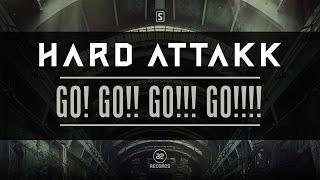 Hard Attakk - Go! Go!! Go!!! Go!!!! (#A2REC107 Preview)
