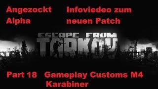 Escape From Tarkov / German / Deutsch / Alpha / Gamplay / Part 18 Info Viedeo zum neuen Patch