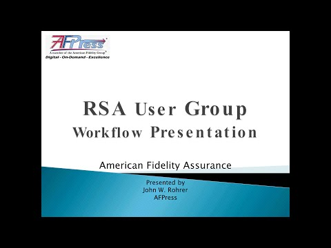 American Fidelity Workflow Presentation: User Group 2014