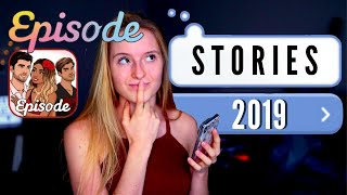 AMAZING EPISODE STORIES || What to read on Episode Choose Your Story App 2019