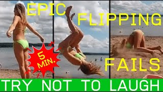 Epic Flipping Fails | 5 min | Try Not To Laugh - Ultimate Funny Videos Compilation | #fail