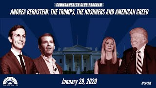 Andrea Bernstein: The Trumps, The Kushners and American Greed