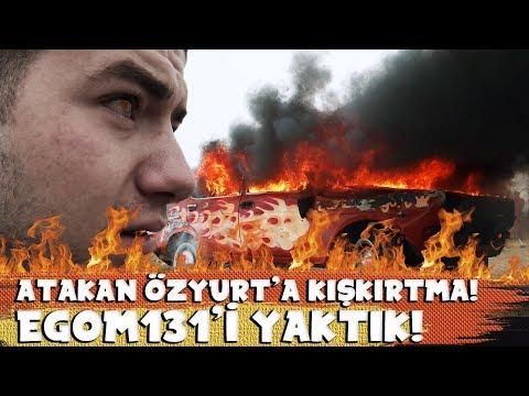 """ATAKAN ÖZYURT'A KIŞKIRTMA """" EGOM 131'İ YAKTIK"""""""
