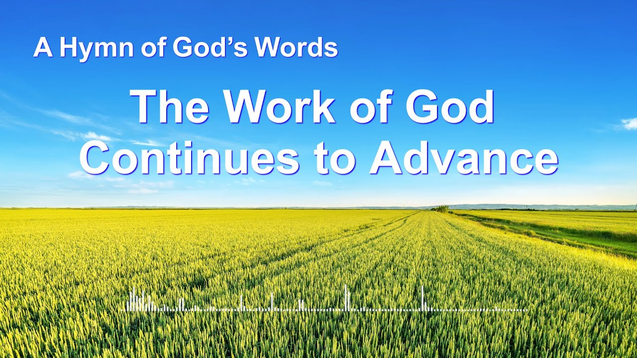 """""""The Work of God Continues to Advance"""" 