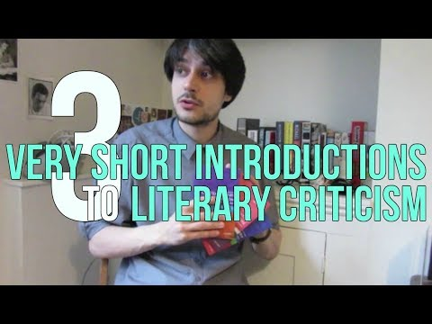 Three Very Short Introductions to Literary Criticism