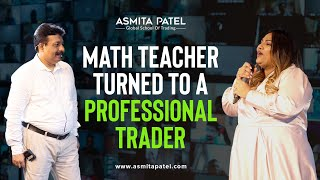 Math Teacher turned to a Professional Trader