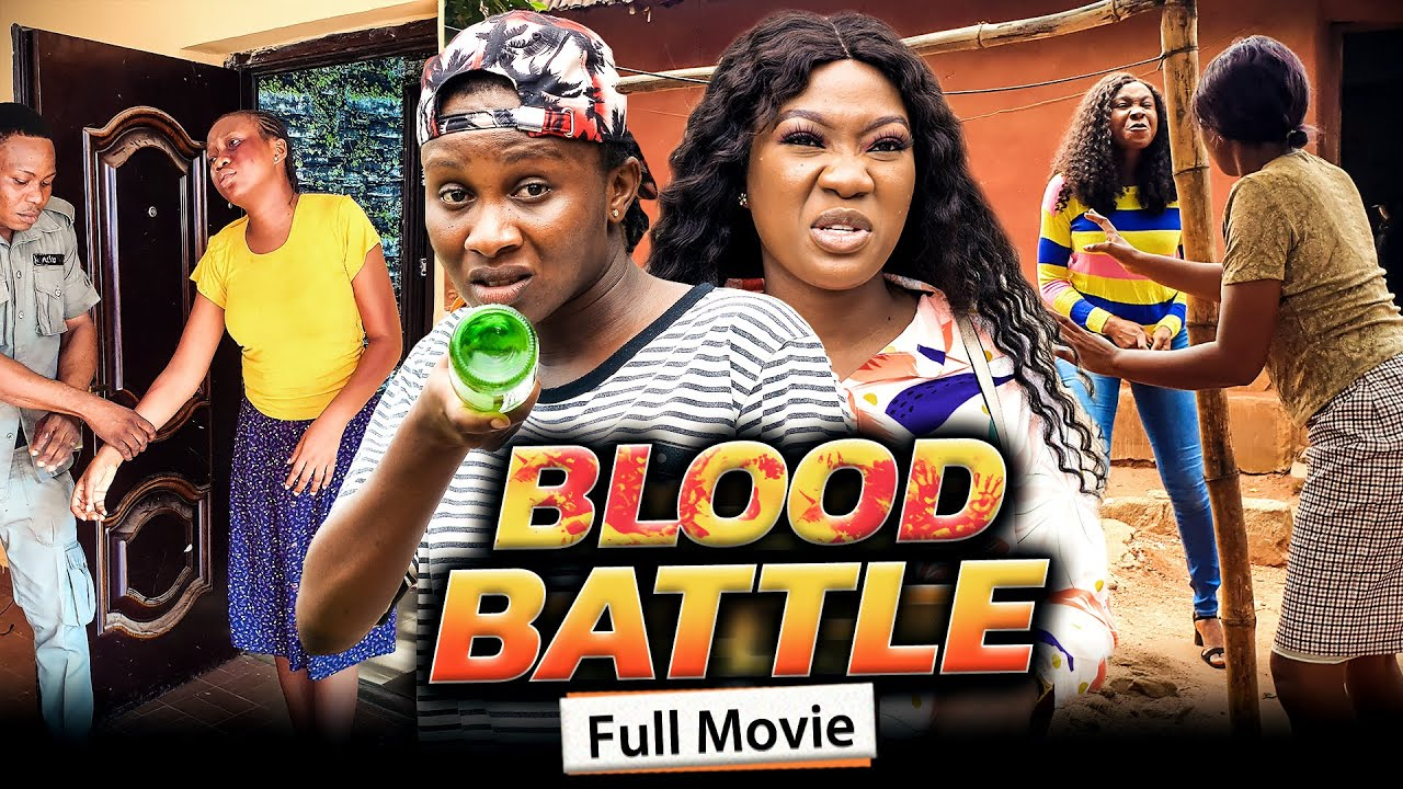 Download BLOOD BATTLE (Full Movie) Chinenye Nnebe & Sonia Uche 2021 Trending Nigerian Nollywood Full Movie