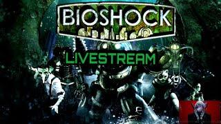BioShock | LIVESTREAM ft.Cap Ring