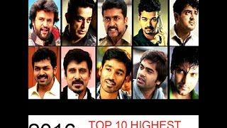 2016 end TOP 10 HIGHEST PAID ACTORS || TAMIL