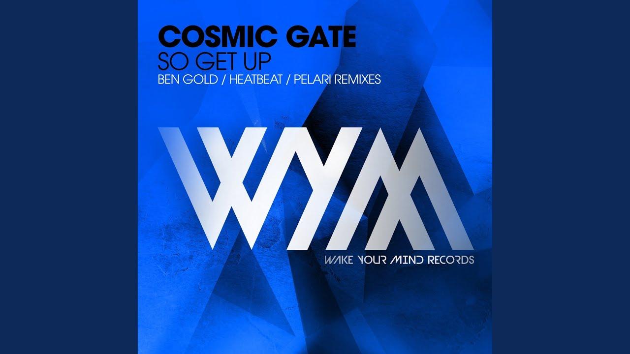 cosmic gate so get up pelari remix