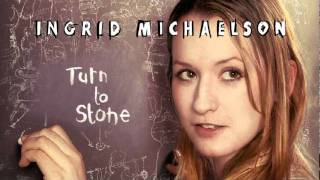 Watch Ingrid Michaelson Turn To Stone video