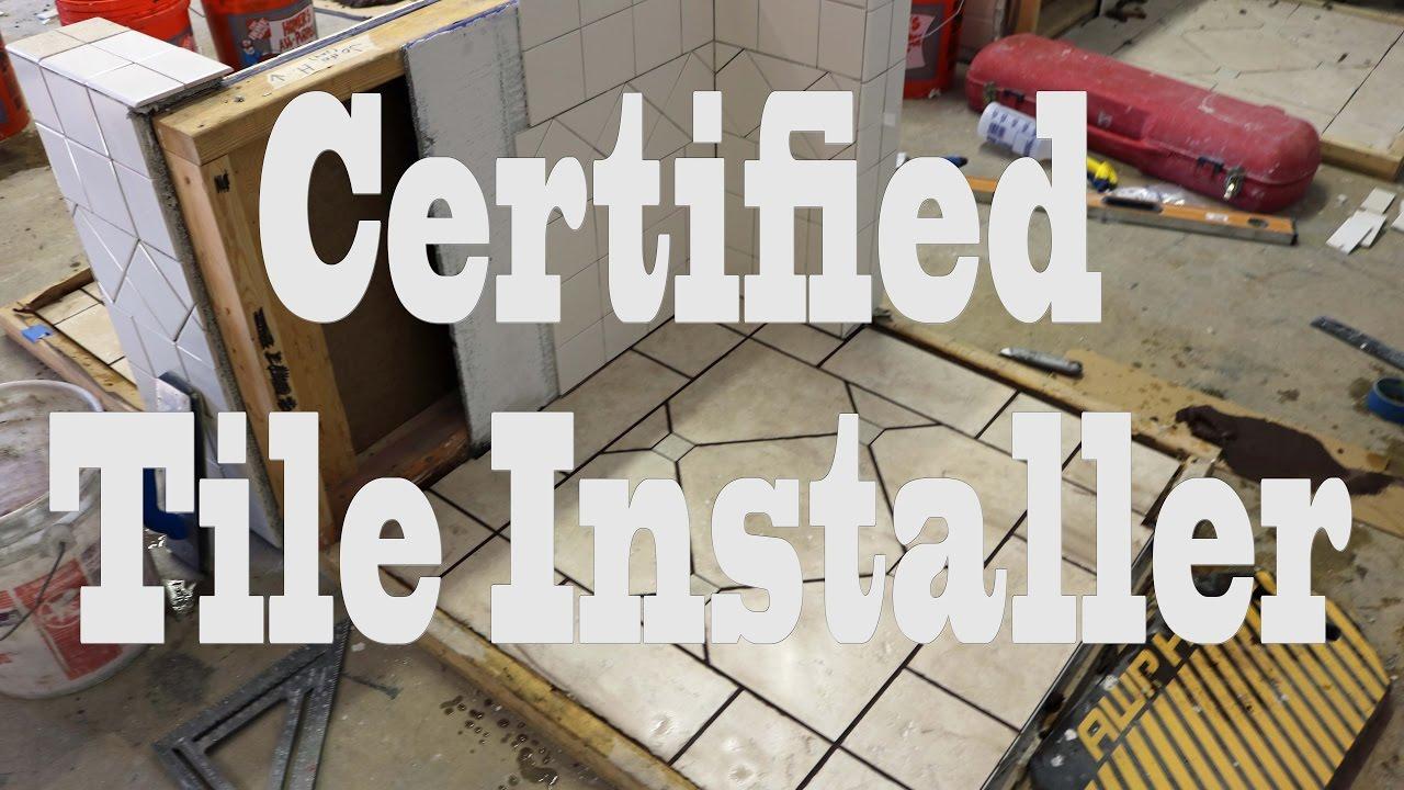 Certified Tile Installer Test YouTube - Ceramic tile installer job description