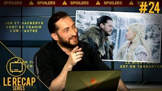 Alors Game of Thrones ?! Record d'audience - Le Recap Series #24