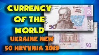 Currency of the world - Ukraine. New 50 hryvnia banknote 2019. Exchange rates Ukraine