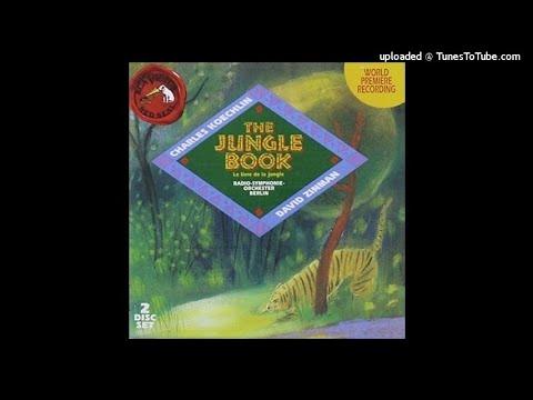 Charles Koechlin : La Loi De La Jungle, Symphonic Poem After Kipling Op.175 (1939-40)