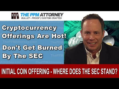 Initial Coin Offering - Where Do They Stand With The SEC?