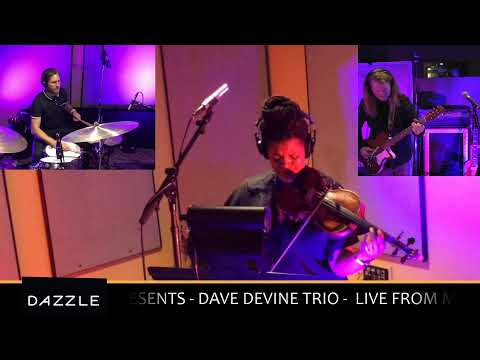 Dazzle Presents - Dave Devine Trio Live from Mighty Fine