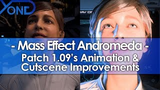 Mass Effect Andromeda Patch 1.09 Animation & Cutscene Improvements