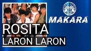 MAKARA BAND LARON LARON & ROSITA