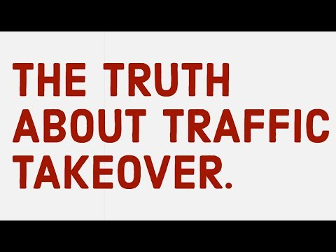 Traffic Takeover Review – Not what I thought it is..