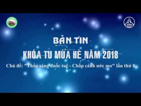 BẢN TIN CÔNG TÁC CHUẨN BỊ KHÓA TU MÙA HÈ 2018