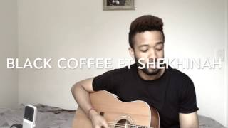Your Eyes - Black Coffee ft Shekhinah ( Acoustic Cover )
