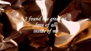 GREATEST LOVE OF ALL 【CLUB 69 MIX】 Lyrics