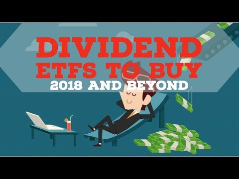 TOP DIVIDEND ETFS TO BUY IN 2018 AND BEYOND: Vanguard Dividend ETFs to buy, Monthly Dividend ETF
