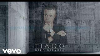 Tiago - Otra Cerveza (Audio)