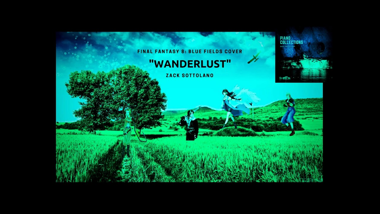 Wanderlust blue fields cover ff8pianoworld map theme youtube wanderlust blue fields cover ff8pianoworld map theme gumiabroncs Image collections