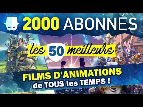 LES 50 MEILLEURS FILMS D'ANIMATIONS DE TOUS LES TEMPS !