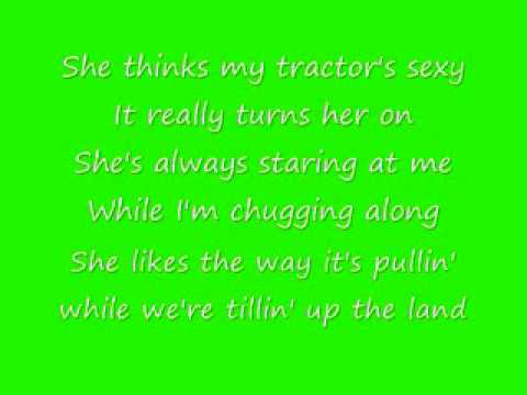 Kenny chesney lyric she think my tractor sexy