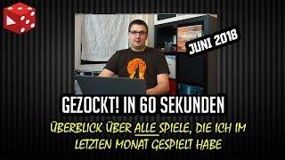 Gezockt! in 60 Sekunden: 50 Spiele in 50 Minuten - Der Monatsrückblick Juni 2018 - Brettspiele
