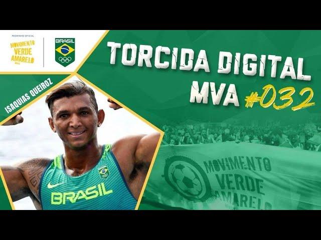 Torcida Digital MVA #032 - Tóquio 2020 - Isaquias Queiroz na canoagem e muita resenha!