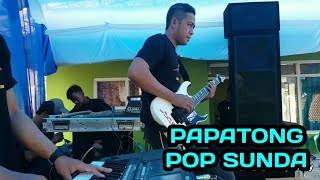 PAPATONG | POP SUNDA | LIVE COVER SHOW