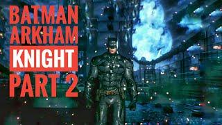 Batman Arkham Knight (PS4) Walkthrough Part 2