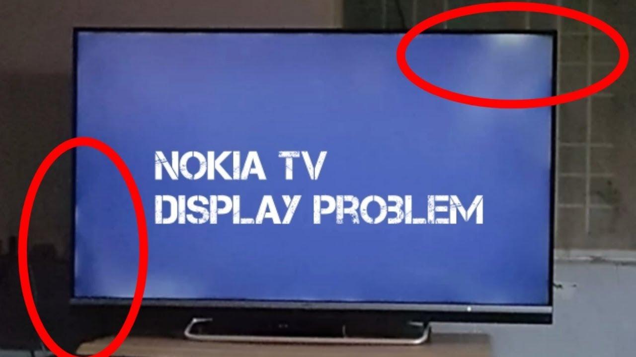 Nokia Smart Tv Display Problem || Truth behind Nokia smart TV
