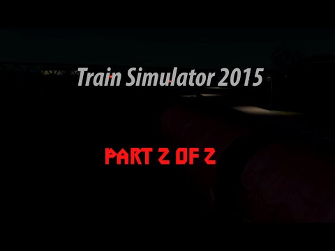 Train Simulator 2015 - Diesel Dock Duties CS Part 2/2