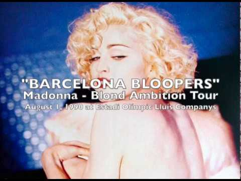 Madonna - Blond Ambition Tour - Barcelona Bloopers