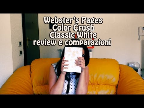 Webster's Pages Color Crush Classic White -review e comparazioni