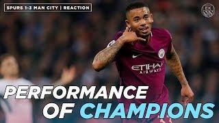 Tottenham 1-3 Man City | PERFORMANCE OF CHAMPIONS