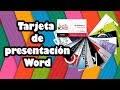 Tutorial Tarjetas presentación en Word