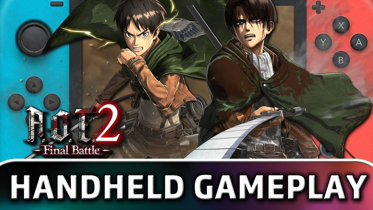 Attack on Titan 2: Final Battle   First 25 Minutes in Handheld MODE on Nintendo Switch