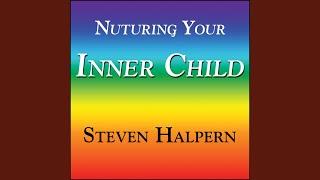 Nurturing Your Inner Child - Part 2