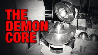 The True Story oḟ The Demon Core