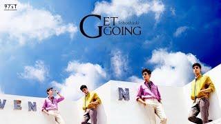 [97sT][Vietsub+Kara] TVXQ! 東方神起 - Get Going (TOMORROW 9th Album)